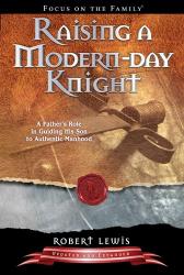 Robert Lewis: Raising a Modern-Day Knight