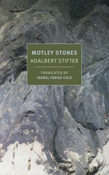 Adalbert Stifter: Motley Stones