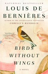 Louis De Bernieres: Birds Without Wings