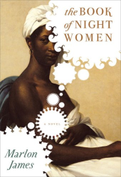 Marlon James: The Book of Night Women