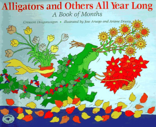 Crescent Dragonwagon: Alligators and Others All Year Long : A Book of Months