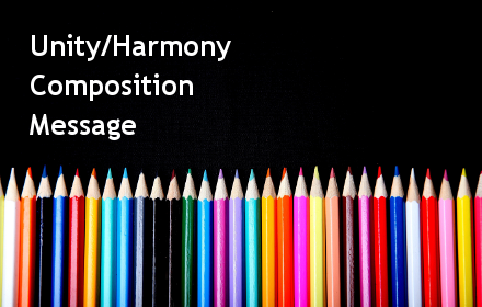 Unity/Harmony, Composition, Message