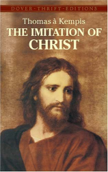 Thomas à Kempis: The Imitation of Christ (Dover Thrift Editions)