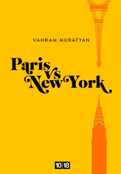 Vahram Muratyan: Paris vs New York (French Edition)