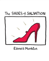 Edward Monkton: The Shoes of Salvation