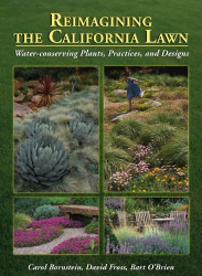 Carol Bornstein: Reimagining the California Lawn:Water-conserving Plants, Practices, and Designs