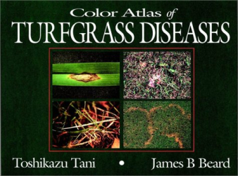 : Color Atlas of Turfgrass Diseases
