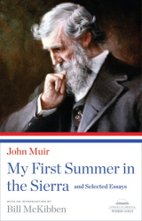 John Muir: My First Summer in the Sierra
