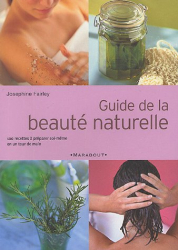 Josephine Fairley: Guide de la beauté naturelle