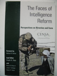 Angela Sapp, editor: The Faces of Intelligence Reform: Perspectives on Direction and Form