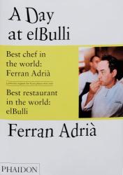 Ferran Adria: A Day at elBulli
