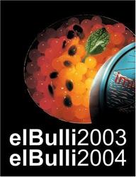 Ferran Adria: El Bulli 2003-2004