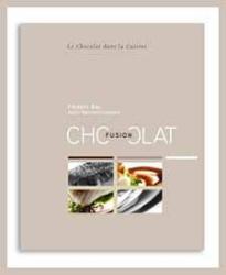 Frederic Bau: Fusion Chocolate