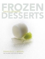 The Culinary Institute of America (CIA): Frozen Desserts