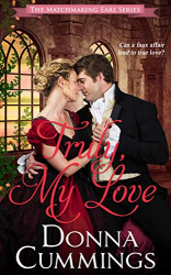 : Truly, My Love (The Matchmaking Earl Book 2)
