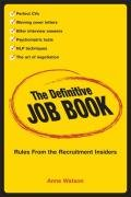 Anne Watson: The Definitive Job Book: Rules from the Recruitment Insiders
