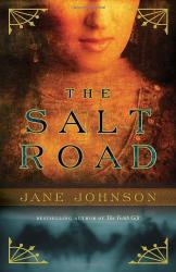 jane Johnson: The Salt Road