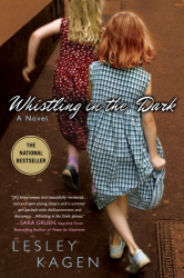 Lesley Kagen: Whistling In the Dark