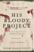 Graeme MaCrae Burnet: His Bloody Project: Documents Relating to the Case of Roderick Macrae (Man Booker Prize Finalist 2016)