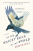 Eowyn Ivey: To the Bright Edge of the World: A Novel