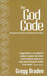 Gregg Braden: The God Code