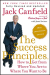Jack Canfield: The Success Principles(TM) - 10th Anniversary Edition: How to Get from Where You Are to Where You Want to Be