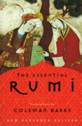 Jalal al-Din Rumi: The Essential Rumi, New Expanded Edition
