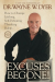 Dr. Wayne W. Dyer: Excuses Begone!: How to Change Lifelong, Self-Defeating Thinking Habits