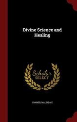 Malinda E Cramer: Divine Science and Healing