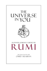 Rumi: The Universe in You: An Inner Journey Guided by Rumi