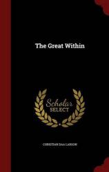 Christian Daa Larson: The Great Within