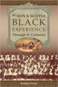 Nova Scotia Black Experience Through the Centuries