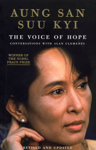 The Voice of Hope - Aung San Suu Kyi conversations with Alan Clements