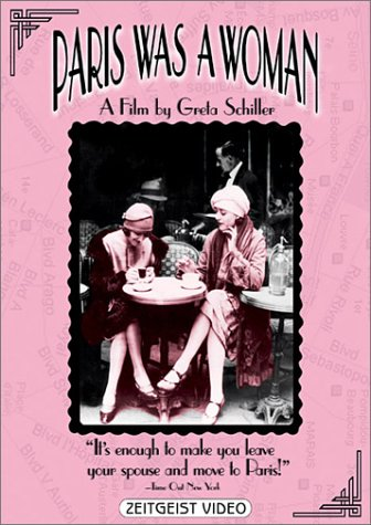 Paris was a Woman DVD Through a combination of still photos, archival film footage, and interview commentary, documents the creative community of French, English and American women, many of whom were lesbians, who gravitated to the Left Bank in Paris during the early part of the 20th century.
