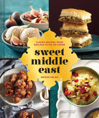 Sweet Middle East  classic recipes, from baklava to fig ice cream