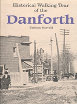 Historical walking tour of the Danforth