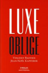 Vincent Bastien: Luxe oblige