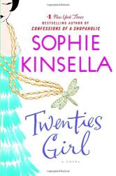 Sophie Kinsella: Twenties Girl: A Novel