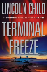 Lincoln Child: Terminal Freeze