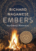 Richard Wagamese: Embers: One Ojibway's Meditations