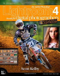 Scott Kelby: The Adobe Photoshop Lightroom 4 Book for Digital Photographers (Voices That Matter)