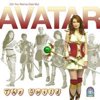 The Guild - (Do You Wanna Date My) Avatar