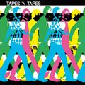 Tapes N Tapes-Le Ruse