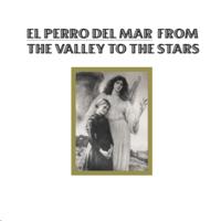 El Perro Del Mar - Glory To The World