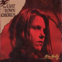 The Last Town Chorus - Modern Love