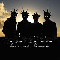 Regurgitator - Blood and Spunk