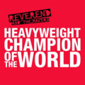 Reverend and the Makers - Heavyweight Champion of the World