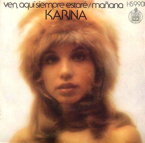 Karina - Ven, aquí siempre estaré