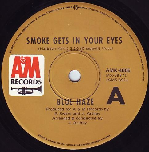 Blue Haze - Smoke Get In You Eyes