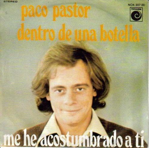 Paco Pastor - Dentro De Una Botella